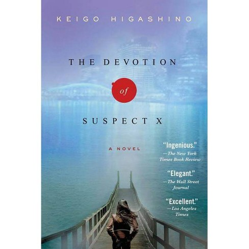 The Devotion of Suspect X - (Detective Galileo) by  Keigo Higashino (Paperback) - image 1 of 1