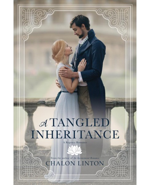 Tangled Inheritance -  by Chalon Linton (Paperback) - image 1 of 1
