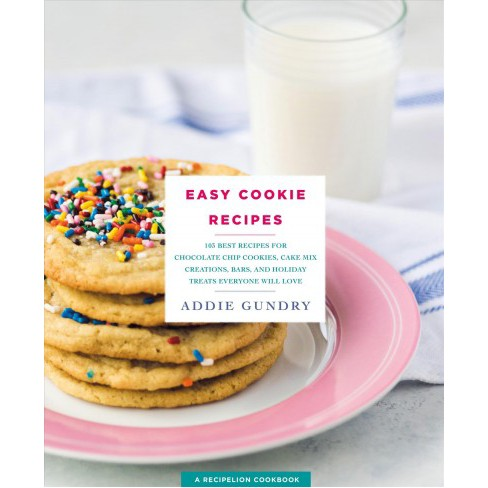 easy cookie recipes 103 best recipes for chocolate chip cookies