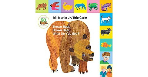 Brown Bear, Brown Bear, What Do You See? (Anniversary) (Hardcover) (Jr. Bill Martin) - image 1 of 1