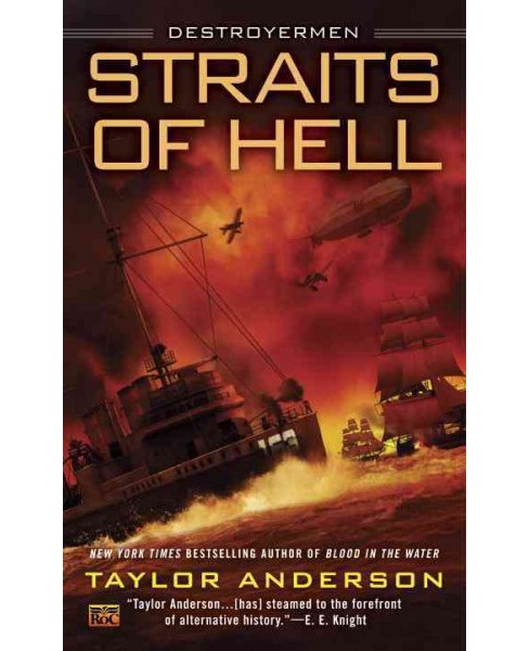 Straits of Hell (Paperback) (Taylor Anderson) - image 1 of 1
