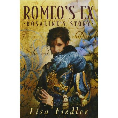 Romeo's Ex - by  Lisa Fiedler (Paperback) - image 1 of 1