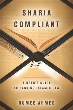 sharia compliant a user s guide to hacking islamic law by rumee rh target com user guide acfi user guide location
