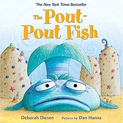 The Pout-Pout Fish (First Edition) by Deborah Diesen and Daniel X. Hanna (Board Book)