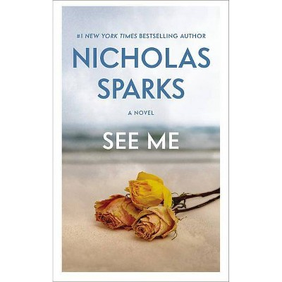 See Me -  Reprint by Nicholas Sparks (Paperback)