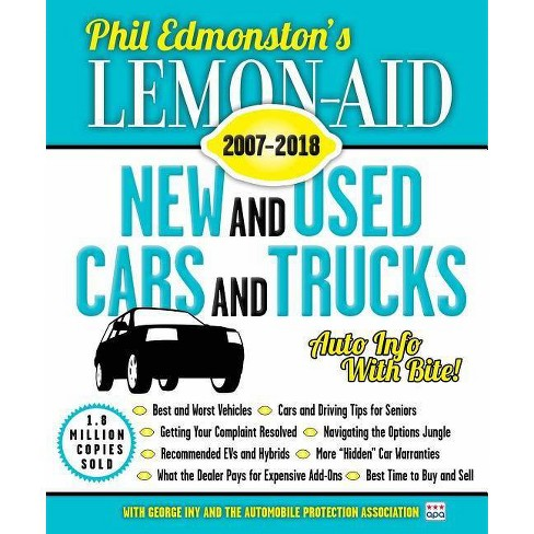Lemon-Aid New and Used Cars and Trucks 2007-2018 - by  Phil Edmonston (Paperback) - image 1 of 1
