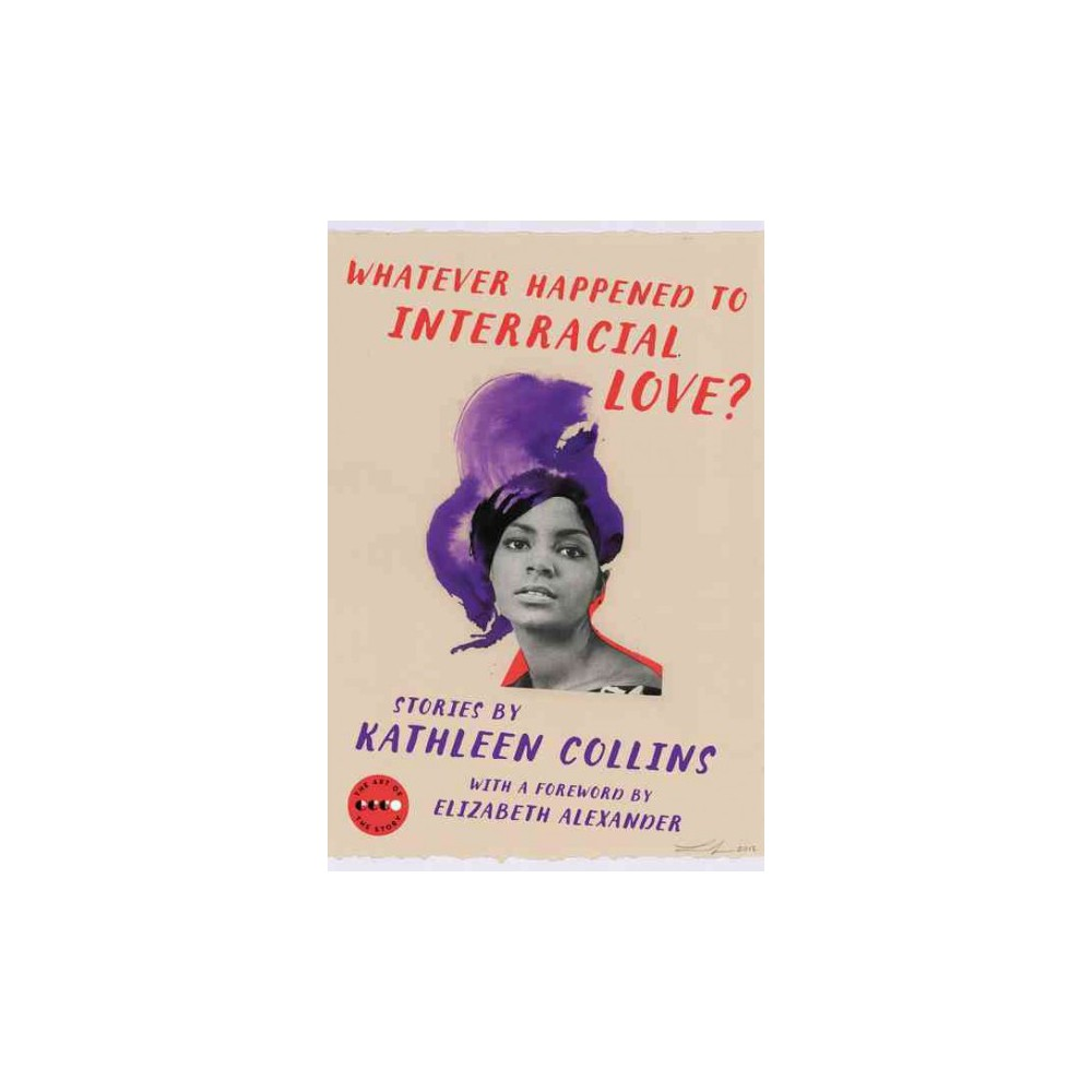 Whatever Happened to Interracial Love? (Paperback) (Kathleen Collins)