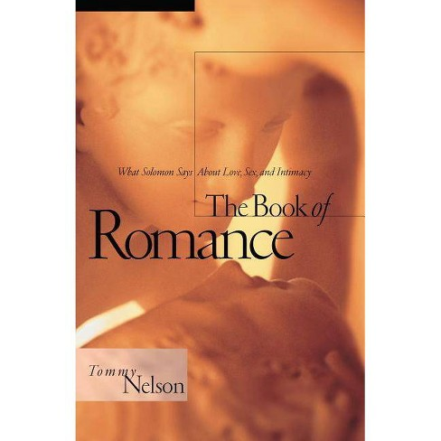The Book of Romance - by  Tommy Nelson (Paperback) - image 1 of 1