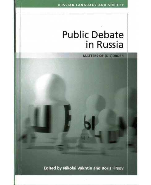 Public Debate in Russia : Matters of Disorder (Hardcover) - image 1 of 1