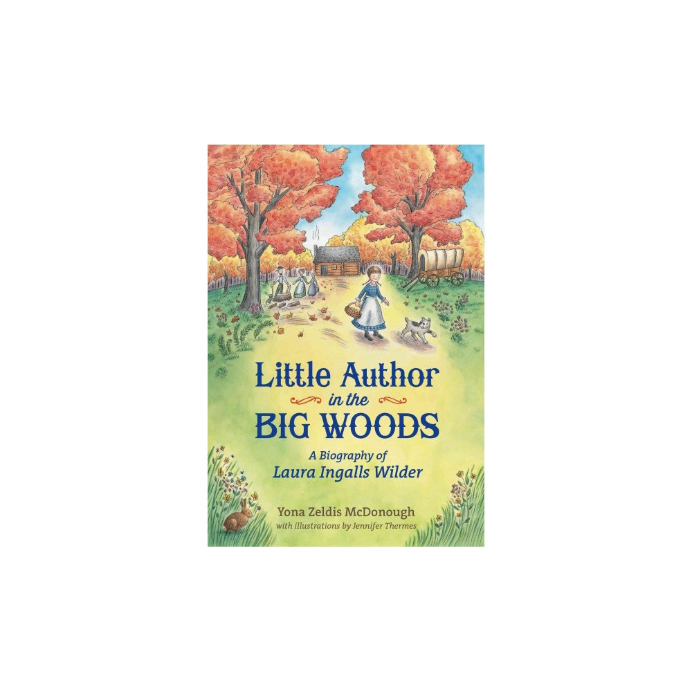 Little Author in the Big Woods (Hardcover)