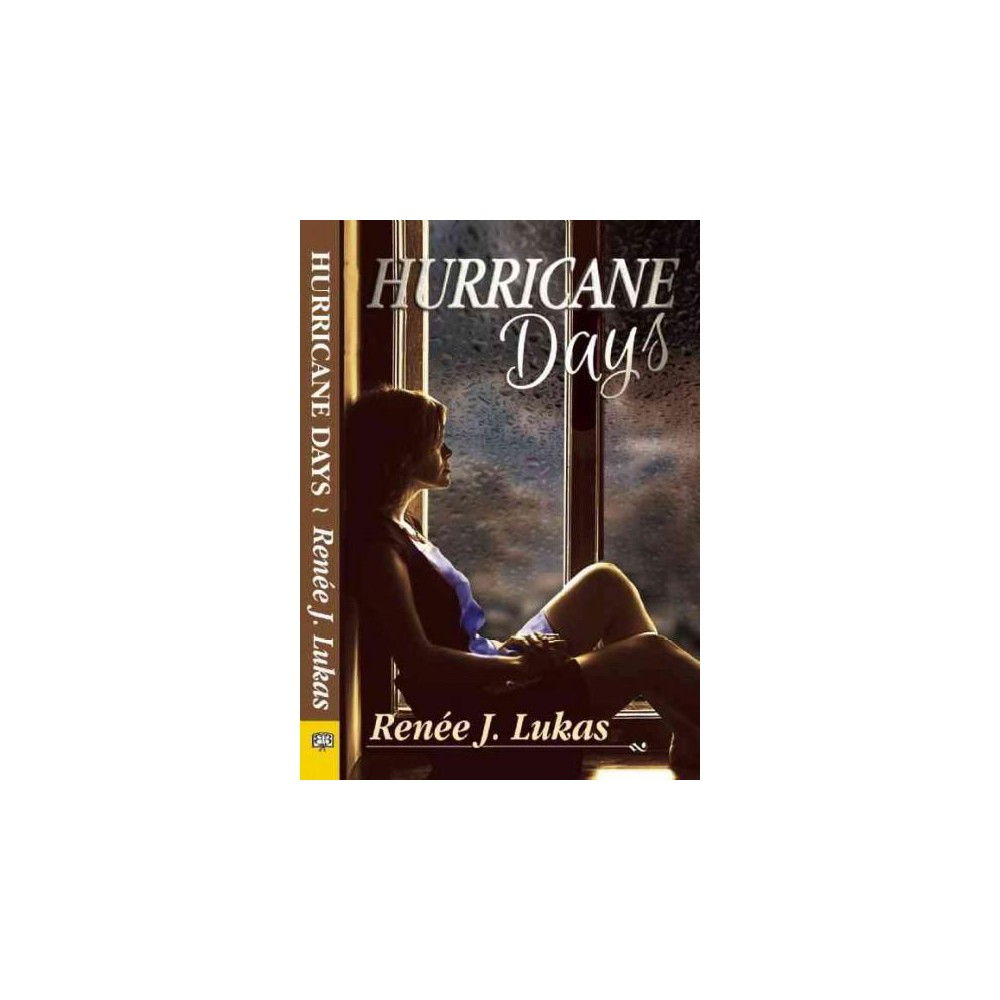 Hurricane Days (Paperback) (Renee J. Lukas)