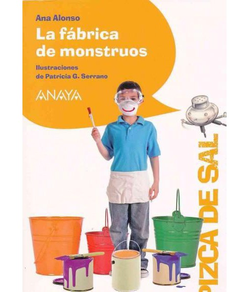 La fábrica de monstruos / Factory Monsters (Paperback) (Ana Alonso) - image 1 of 1