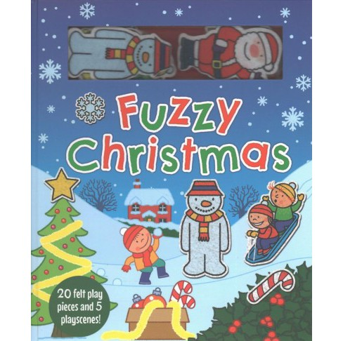 Fuzzy Christmas : 20 Felt Play Pieces and 5 Playscenes! -  by Kate Thomson (Hardcover) - image 1 of 1