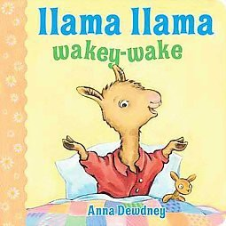 Llama Llama Wakey-wake (Board)by Anna Dewdney