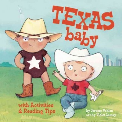 Texas Baby (Hardcover)(Jerome Pohlen)