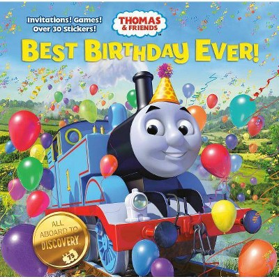 Best Birthday Ever! (Thomas & Friends) - by Christy Webster (Hardcover)