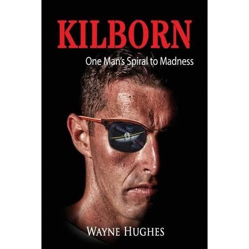 Kilborn - by  Wayne Hughes (Paperback) - image 1 of 1
