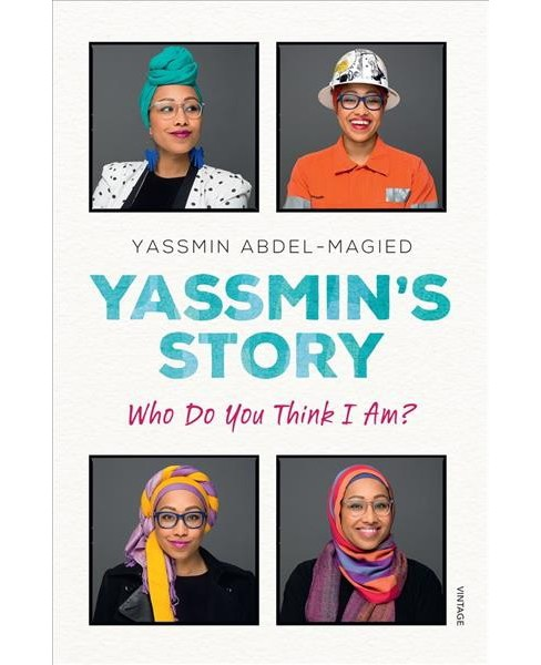 Yassmin's Story : Fearless, Funny and Inspiring -  by Yassmin Abdel-magied (Paperback) - image 1 of 1