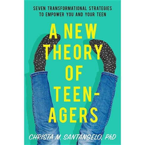 A New Theory of Teenagers - by  Christa Santangelo (Paperback) - image 1 of 1