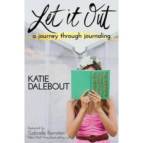 Let It Out - by  Katie Dalebout (Paperback) - image 1 of 1