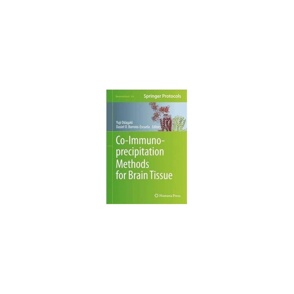 Co-immunoprecipitation Methods for Brain Tissue - (Neuromethods) (Hardcover)