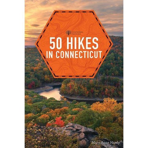 50 Hikes in Connecticut - (Explorer's 50 Hikes) 6 Edition by  Mary Anne Hardy (Paperback) - image 1 of 1