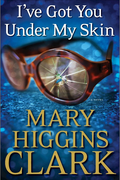 I've Got You Under My Skin (Hardcover) by Mary Higgins Clark - image 1 of 1