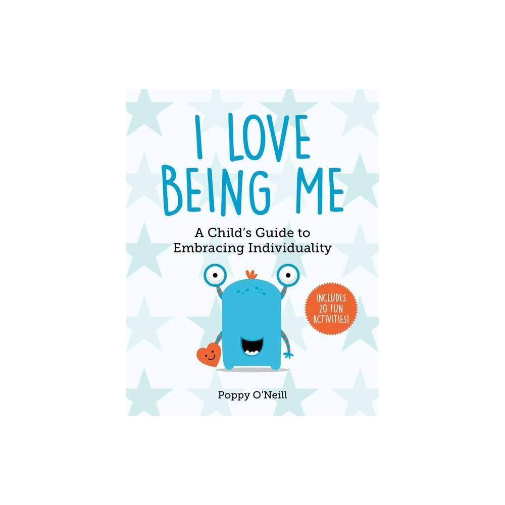 I Love Being Me Volume 3 Child S Guide To Social And Emotional Le By Poppy O Neill Paperback