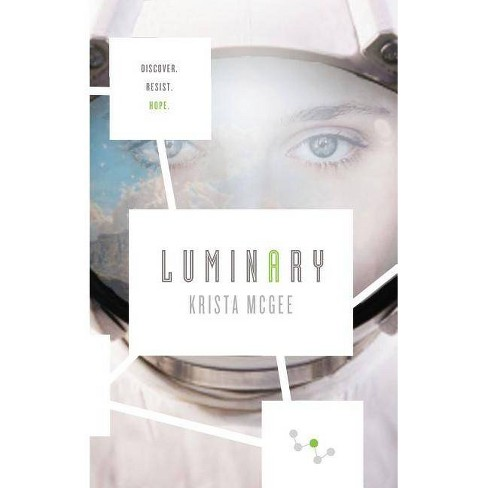 Luminary - (Anomaly) by  Krista McGee (Paperback) - image 1 of 1