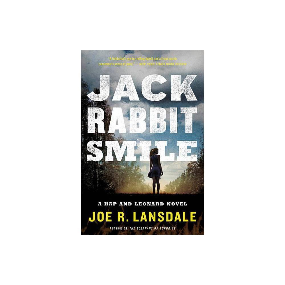 Jackrabbit Smile Hap And Leonard By Joe R Lansdale Paperback