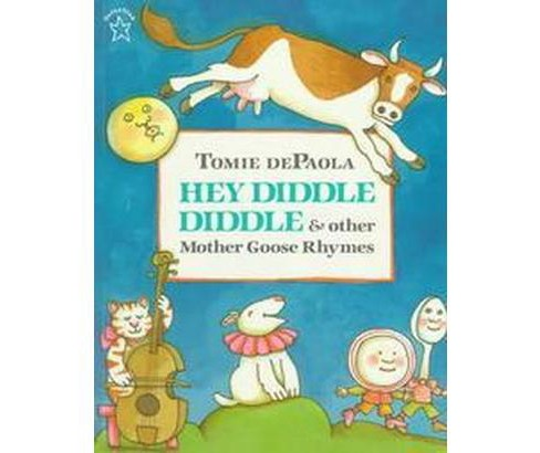Hey Diddle Diddle & Other Mother Goose Rhymes (Reissue) (Paperback) (Tomie dePaola) - image 1 of 1