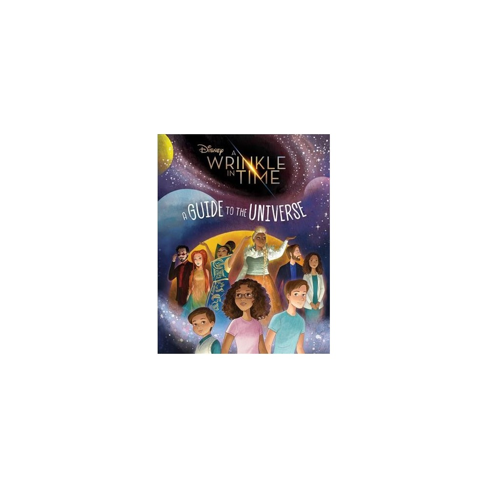 Wrinkle in Time : A Guide to the Universe - (Hardcover)