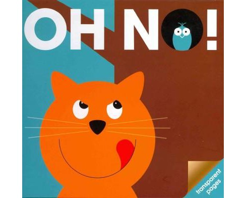 Oh No! (Hardcover) - image 1 of 1