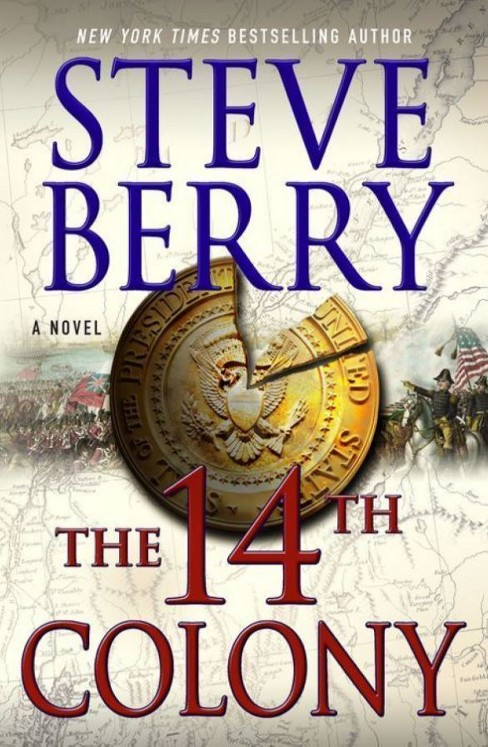 The 14th Colony (Cotton Malone Series #11) (Hardcover) (Steve Berry) - image 1 of 1