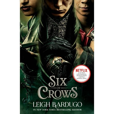 Six of Crows (Movie Tie-In) - by Leigh Bardugo (Paperback)