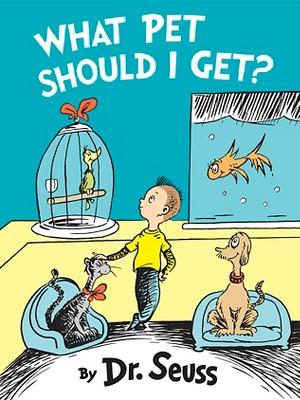 What Pet Should I Get? (Classic Seuss)by Dr. Seuss (Hardcover)by Dr. Seuss