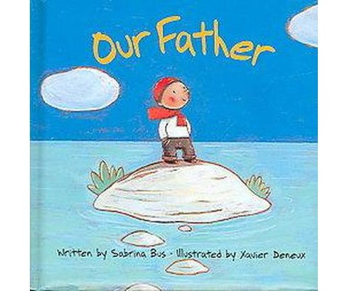 Our Father (Hardcover) (Sabrina Bus) - image 1 of 1