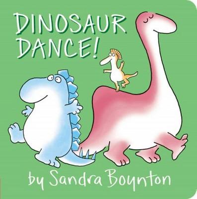 Dinosaur Dance! - by Sandra Boynton (Board Book)
