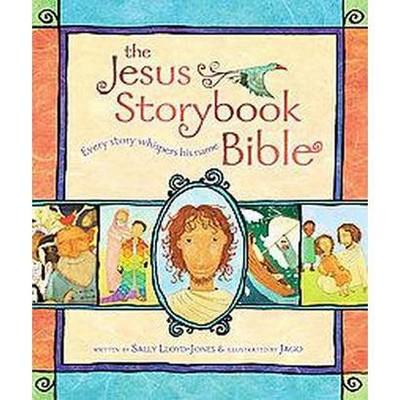 Jesus Storybook Bible : Every Story Whispers his Name (Hardcover)(Sally Lloyd-Jones)