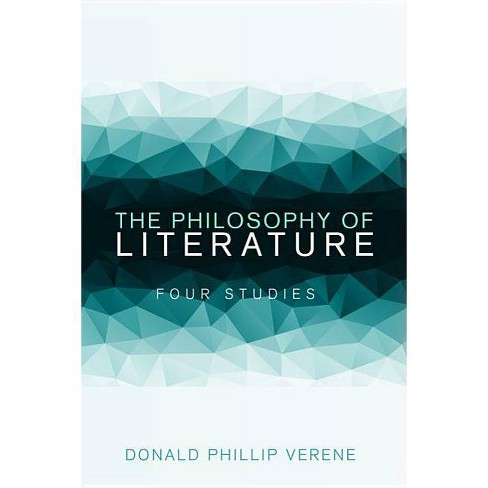 The Philosophy of Literature - by  Donald Phillip Verene (Paperback) - image 1 of 1