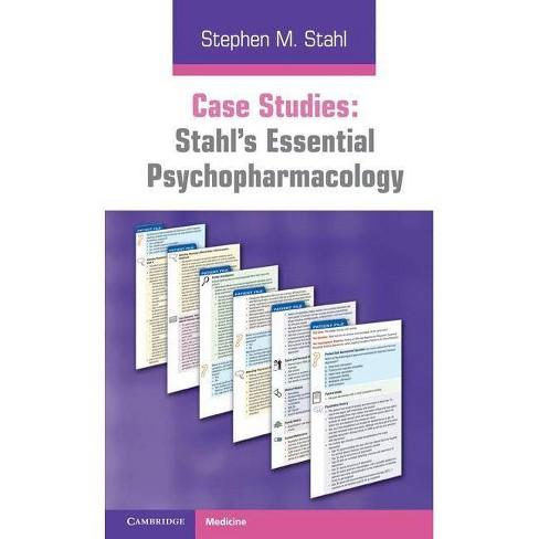 Case Studies: Stahl's Essential Psychopharmacology - by  Stephen M Stahl (Paperback) - image 1 of 1