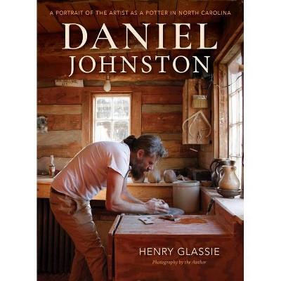 Daniel Johnston - by  Henry Glassie (Paperback)