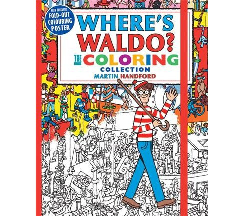 Where's Waldo? : The Coloring Collection (Paperback) (Martin Handford) - image 1 of 1