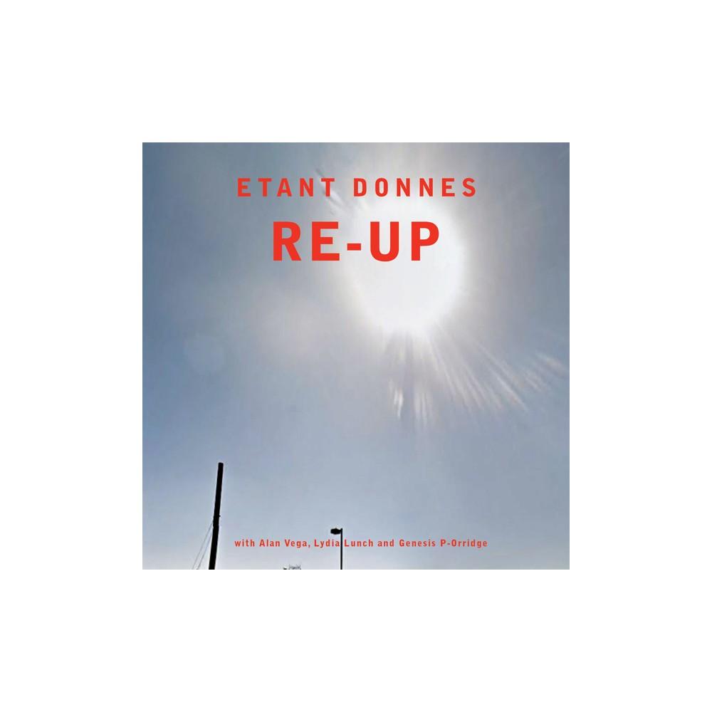 Etant Donnes - Re Up (CD)