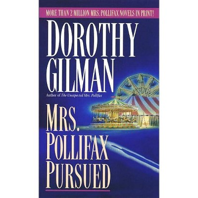 Mrs. Pollifax Pursued - by  Dorothy Gilman (Paperback)