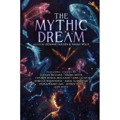 The Mythic Dream - (Hardcover)