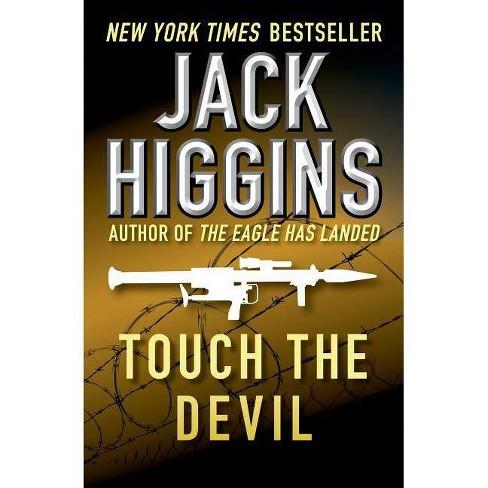 Touch the Devil - (Liam Devlin Novels) by  Jack Higgins (Paperback) - image 1 of 1