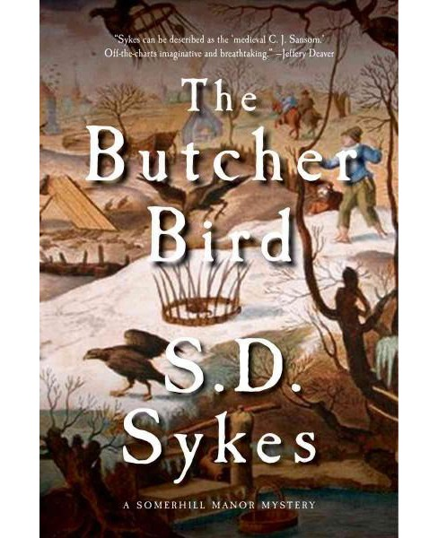 Butcher Bird : A Mystery (Hardcover) (S. D. Sykes) - image 1 of 1