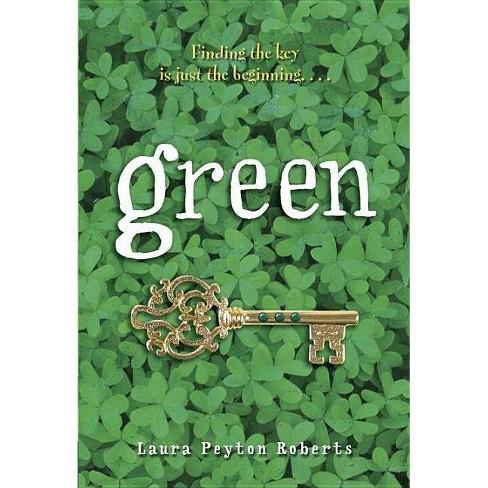 Green - by  Laura Peyton Roberts (Paperback) - image 1 of 1