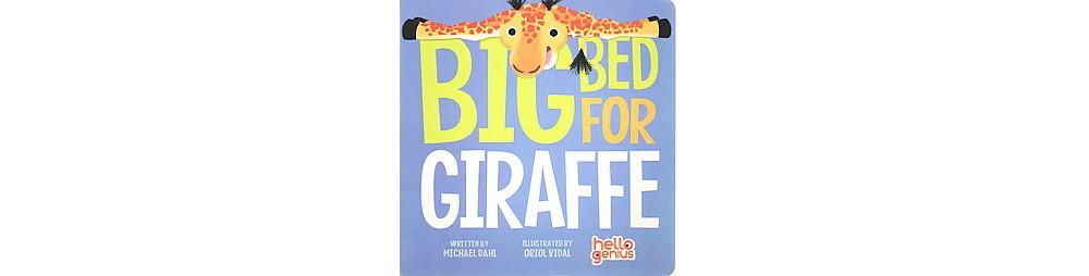 Big Bed for Giraffe (Hardcover) (Michael Dahl)